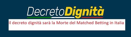 decreto dignità la morte del matched betting in Italia