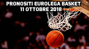 pronostici eurolega basket 18 ottobre 2018